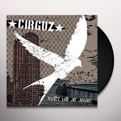 Cirguz SVET UZ JE JINAK Vinyl Record