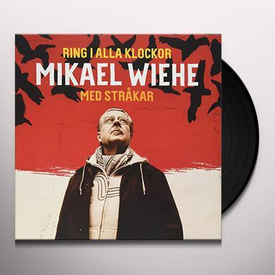 Mikael Wiehe RING I ALLA KLOCKOR Vinyl Record