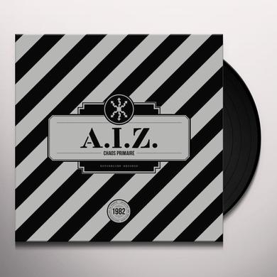 A.I.Z. CHAOS PRIMAIRE Vinyl Record