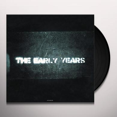 EARLY YEARS Vinyl Record