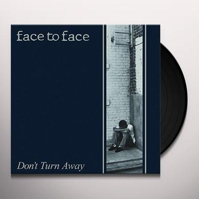Face To Face DON'T TURN AWAY Vinyl Record