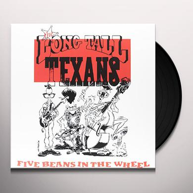 Long Tall Texans FIVE BEANS IN THE WHEEL Vinyl Record