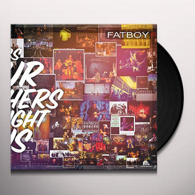 Fatboy SONGS OUR MOTHERS TAUGHT US Vinyl Record - 180 Gram Pressing