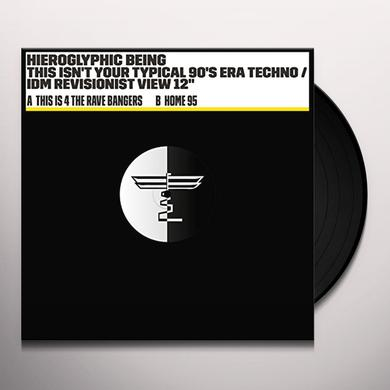 Hieroglyphic Being THIS ISN'T YOUR TYPICAL 90'S ERA TECHNO / IDM Vinyl Record