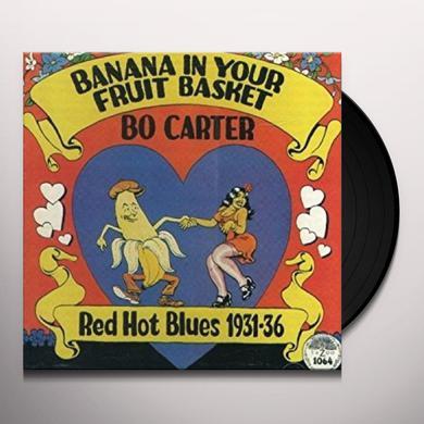 Bo Carter BANANA IN YOUR FRUIT BASKET: RED HOT BLUES 31-36 Vinyl Record