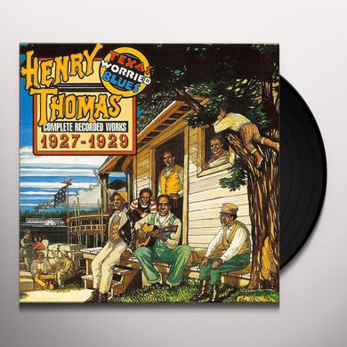Henry Thomas TEXAS WORRIED BLUES (COMPLETE RECORDED WORKS 1927 Vinyl Record