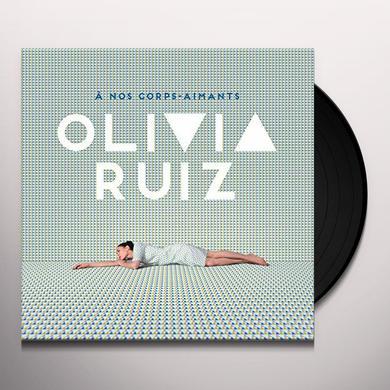 Olivia Ruiz A NOS CORPS-AIMANTS Vinyl Record