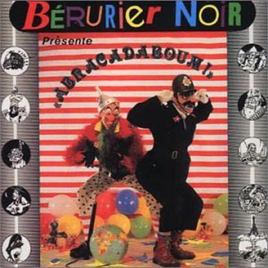 Berurier Noir ABRACADABOUM Vinyl Record