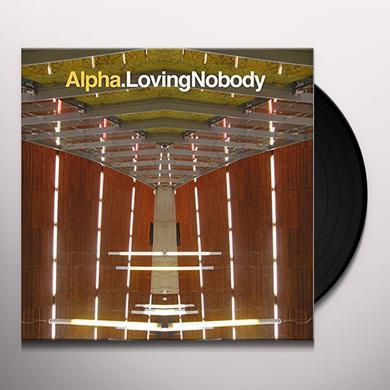 Alpha LOVING NOBODY  (FRA) Vinyl Record - w/CD