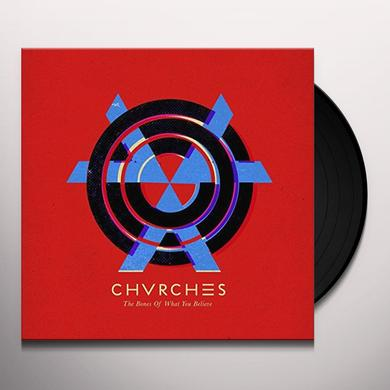 Chvrches BONES OF WHAT (FRA) Vinyl Record