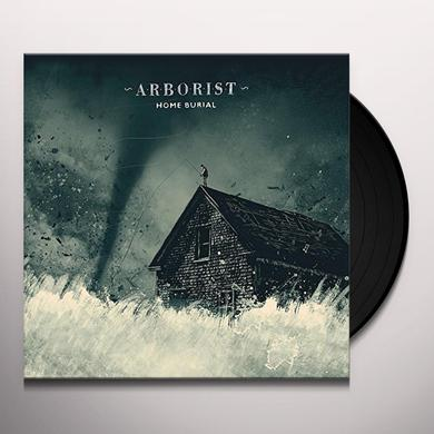 ARBORIST HOME BURIAL Vinyl Record