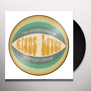 Klaus Layer ADVENTURES OF CAPTAIN CROOK Vinyl Record - Picture Disc