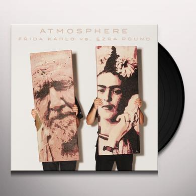 Atmosphere FRIDA KAHLO VS EZRA POUND Vinyl Record