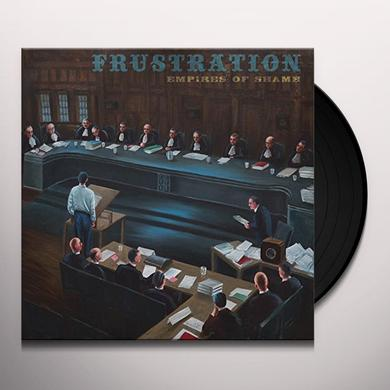 Frustration EMPIRES OF SHAME Vinyl Record