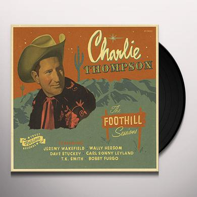 Charlie Thompson FOOTHILL SESSIONS Vinyl Record