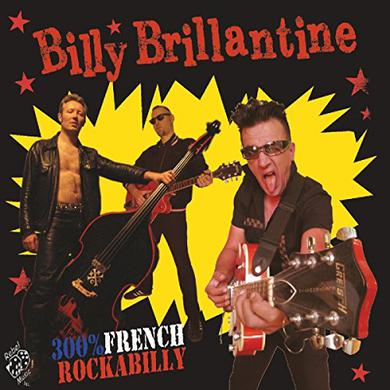 Billy Brillantine 300% FRENCH ROCKBILLY Vinyl Record