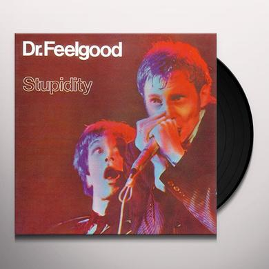 Dr Feelgood STUPIDITY Vinyl Record