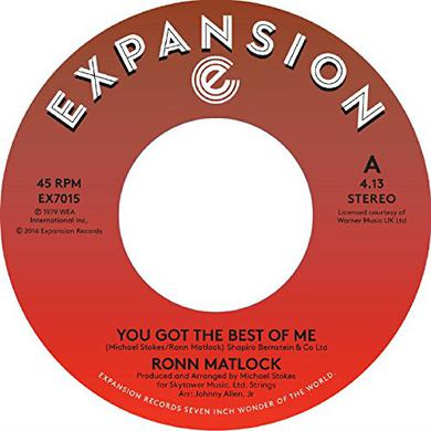 Ronn Matlock YOU GOT THE BEST OF ME / I CAN'T FORGET ABOUT YOU Vinyl Record