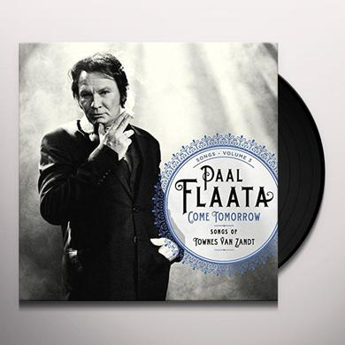 Paal Flaata COME TOMORROW: SONGS OF TOWNES VAN ZANDT Vinyl Record