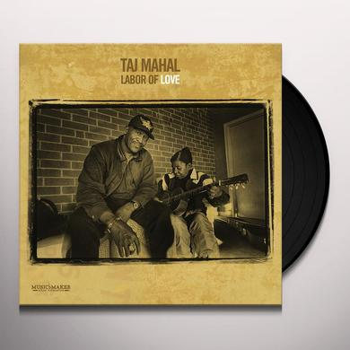 Taj Mahal LABOR OF LOVE Vinyl Record