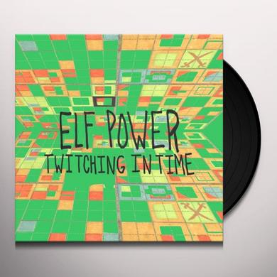 Elf Power TWITCHING IN TIME Vinyl Record