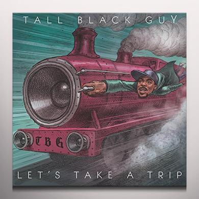 Tall Black Guy LET'S TAKE A TRIP Vinyl Record