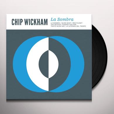 Chip Wickham LA SOMBRA Vinyl Record