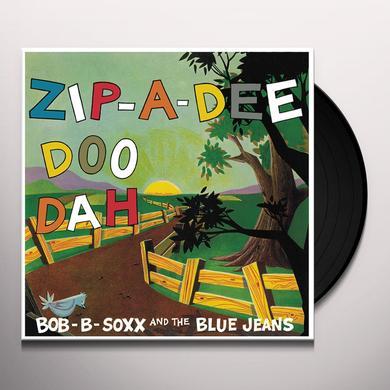 Bob B. Soxx ZIP-A-DEE DOO DAH Vinyl Record