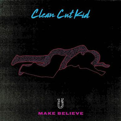 CLEAN CUT KID MAKE BELIEVE Vinyl Record