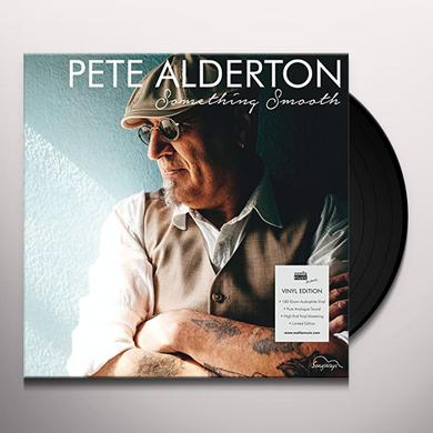 Pete Alderton SOMETHING SMOOTH Vinyl Record