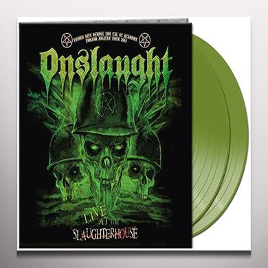 Onslaught LIVE AT THE SLAUGHTERHOUSE (GREEN VINYL) Vinyl Record - Colored Vinyl