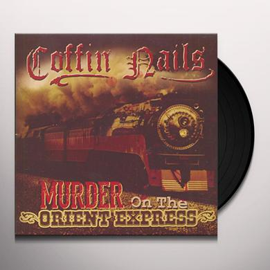 Coffin Nails MURDER ON THE ORIENT EXPRESS Vinyl Record