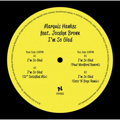 Marquis Hawkes I'M SO GLAD Vinyl Record