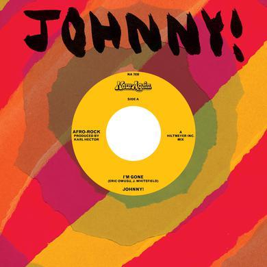 Johnny I'M GONE / I'M GONE (INSTRUMENTAL) Vinyl Record