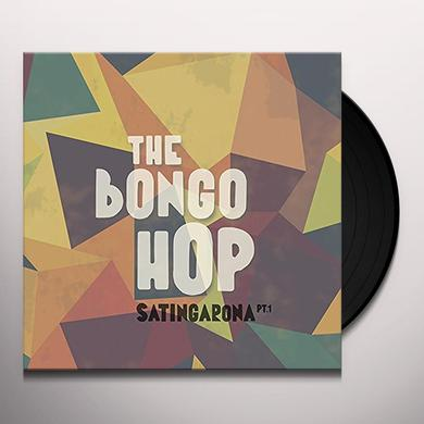 Bongo Hop SATINGARONA PART 1 Vinyl Record