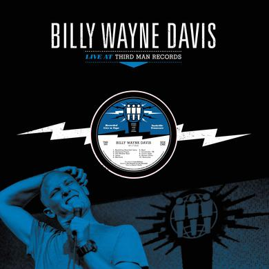 Billy Wayne Davis LIVE AT THIRD MAN RECORDS Vinyl Record