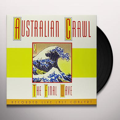 Australian Crawl FINAL WAVE Vinyl Record