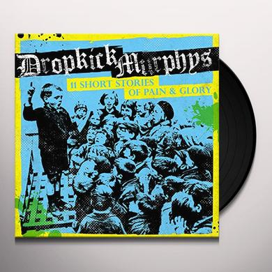 Dropkick Murphys 11 SHORT STORIES OF PAIN & GLORY Vinyl Record - Digital Download Included