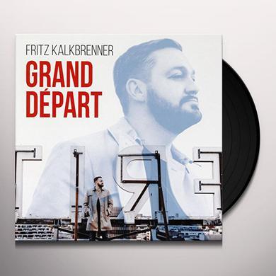 Fritz Kalkbrenner GRAND DEPART Vinyl Record