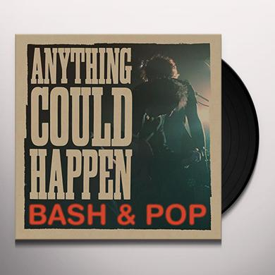 Bash & Pop ANYTHING COULD HAPPEN Vinyl Record