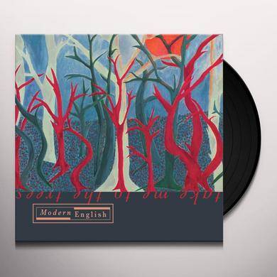 Modern English TAKE ME TO THE TREES Vinyl Record