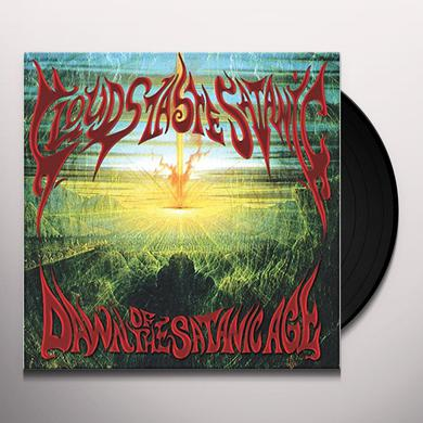 CLOUDS TASTE SATANIC DAWN OF THE SATANIC AGE Vinyl Record