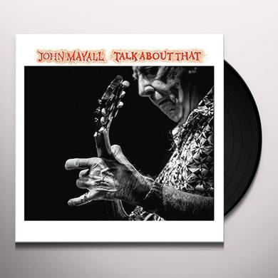 John Mayall TALK ABOUT THAT Vinyl Record