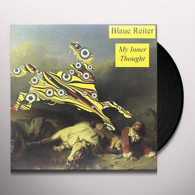 Blaue Reiter MY INNER THOUGHT Vinyl Record