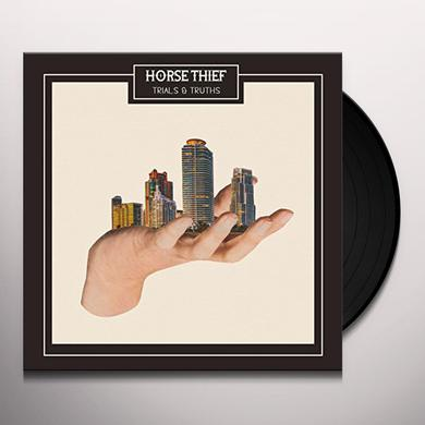 Horse Thief TRIALS & TRUTHS Vinyl Record