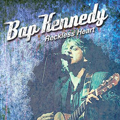 Bap Kennedy RECKLESS HEART Vinyl Record