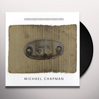 Michael Chapman 50 Vinyl Record - Digital Download Included