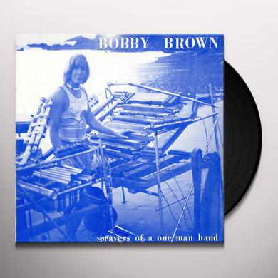 Bobby Brown PRAYERS OF A ONE MAN BAND Vinyl Record