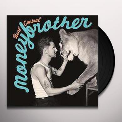 Moneybrother REAL CONTROL Vinyl Record