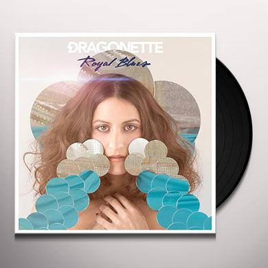 Dragonette ROYAL BLUES Vinyl Record